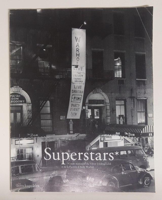 cover Superstars, Guide maniaque du Velvet Underground et de la factory d'Andy Warhol