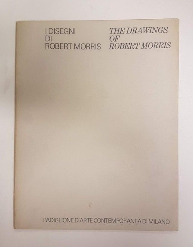 cover I disegni di Robert Morris, PAC Milano 1984
