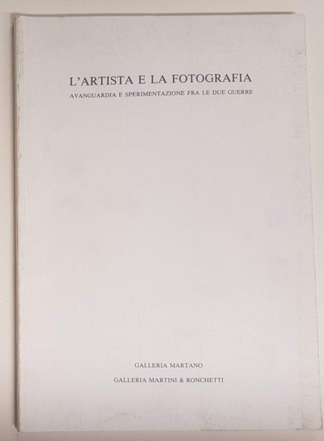 cover L'artista e la fotografia - Avanguardia e sperimentazione fra le due guerre