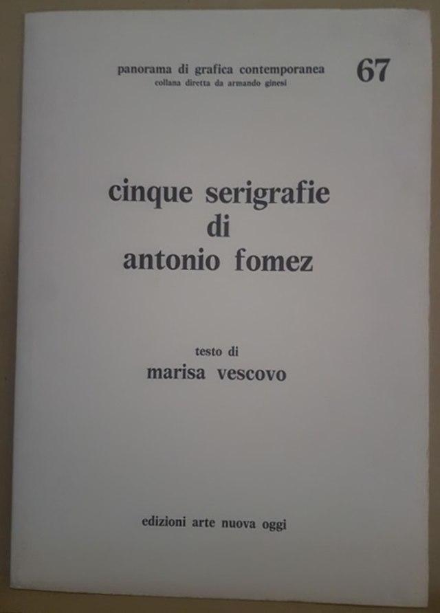 cover Cinque serigrafie di Antonio Fomez