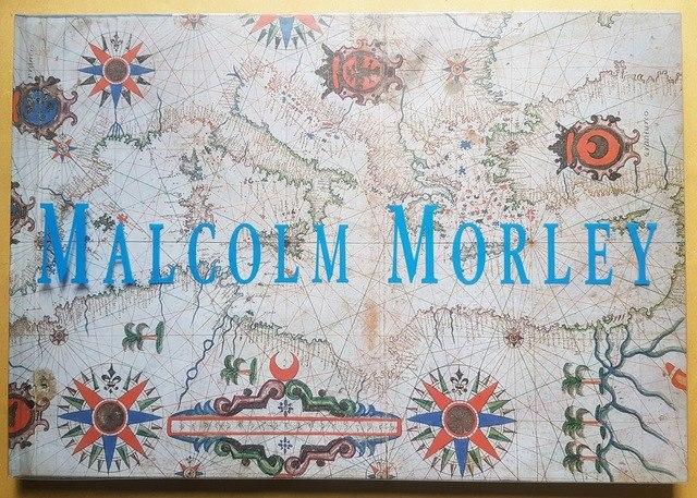 cover Malcolm Morley - Dipinti, acquarelli, disegni, sculture