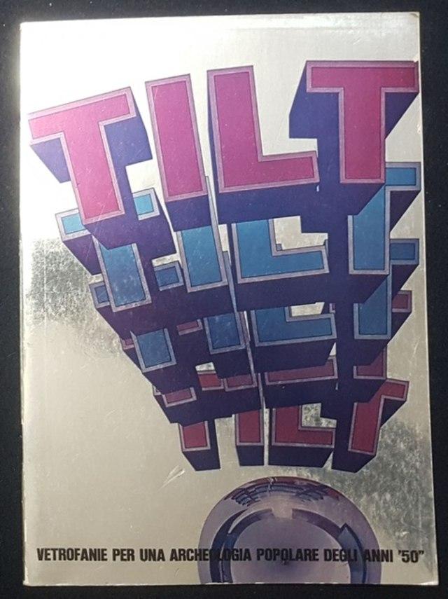 cover TILT, Vetrofanie per una archeologia popolare degli anni '50