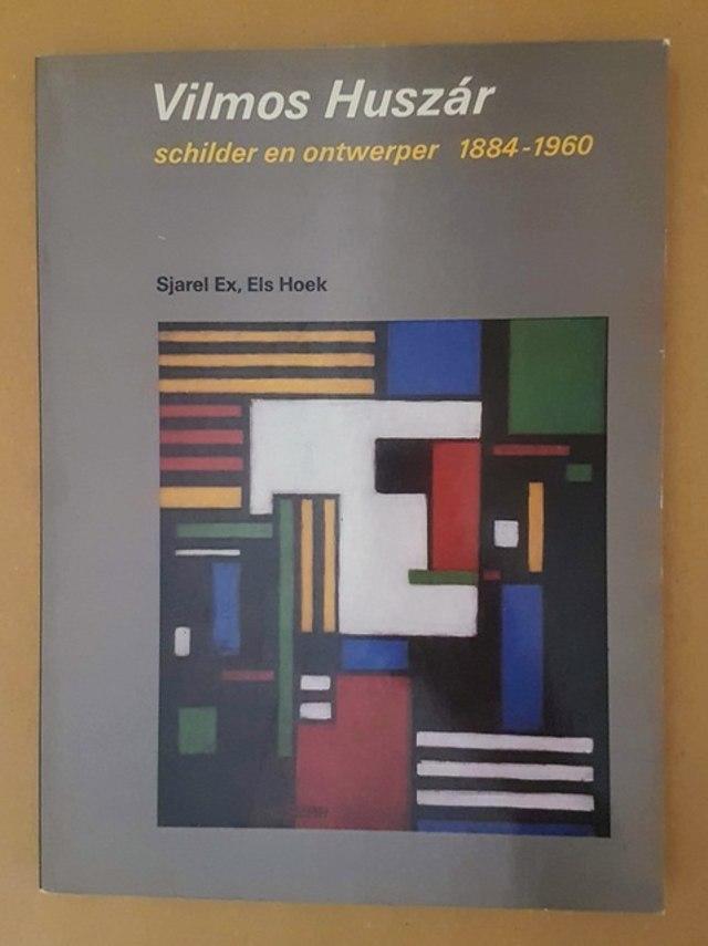 cover Vilmos Huszàr, schilder en ontwerper 1884-1960. De grote onbekende van de stijl