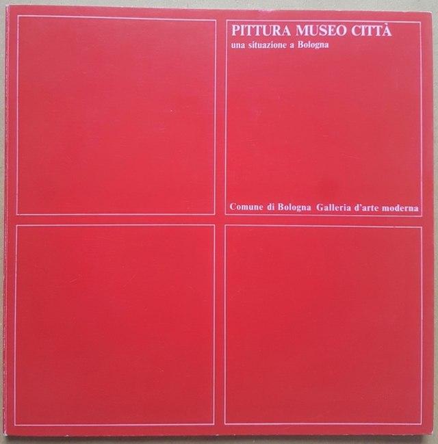 cover Pittura Museo Città, una situazione a Bologna