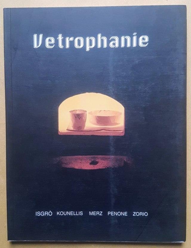 cover Vetrophanie - Isgrò, Kounellis, Merz, Penone, Zorio