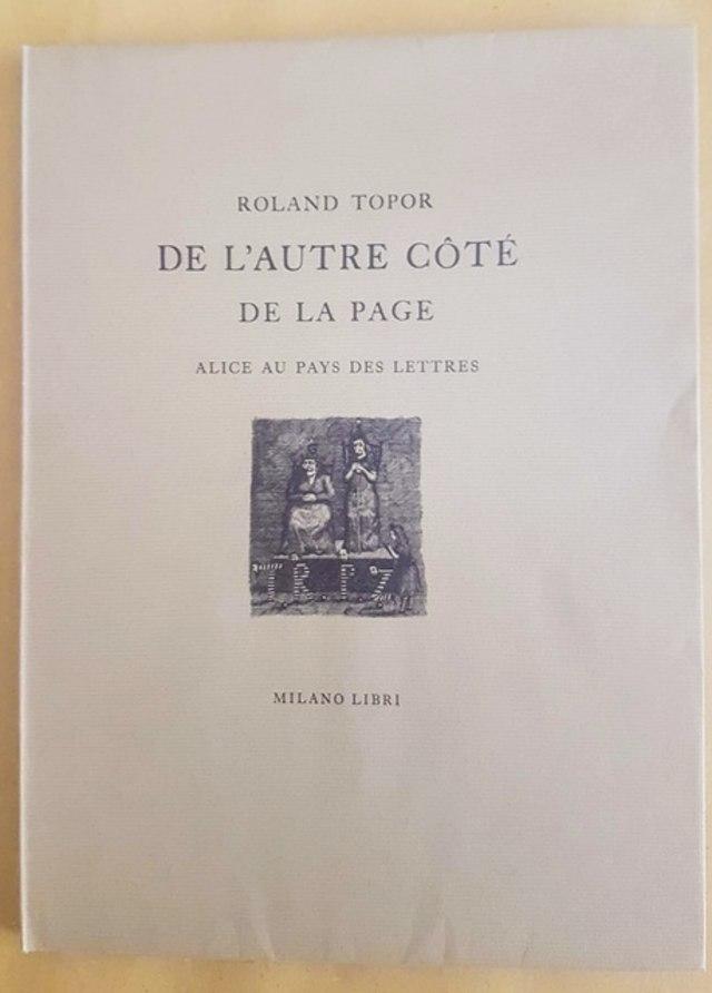 cover Roland Topor, De l'autre còté de la page - Alice au pays des lettres